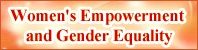 Women's Empowerment and Gender Equality
